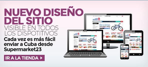 Nuevo disenno del sitio!!! Visible en todos los dispositivos.. Cada vez es más fácil enviar a Cuba desde Supermarket23